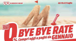 "Offerte Volantino Mediaworld ""Bye Bye Rate"" valido fino al 31 Luglio 2019"